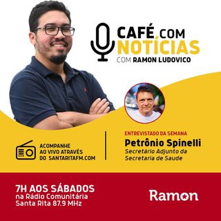 Programa Café com Notícias - 28/03/2020 - Com Ramon Luduvico