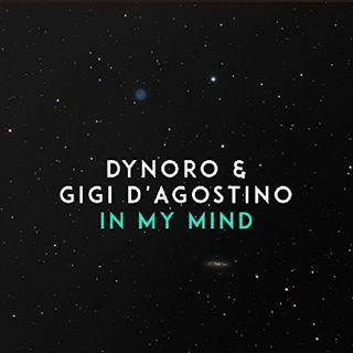 Dynoro feat. Gigi D`Agostino - In My Mind Pitchet Version/Original Spotify Version