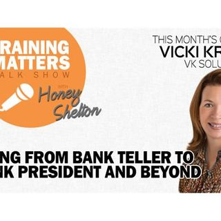 Going From Bank Teller to Bank President and Beyond