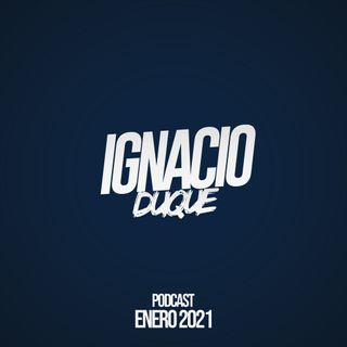 DJ Ignacio Duque Podcast Enero 2021