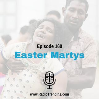 160: Easter Martyrs