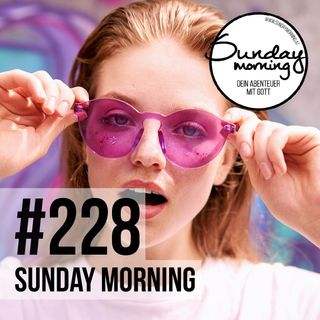 [RE] FOCUS 8 - CLOSING / WAS BLEIBT | Sunday Morning #228