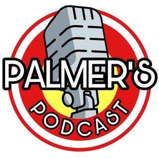 Palmer's Podcast