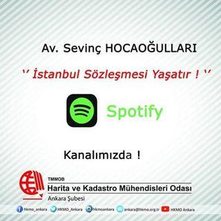 2 || İstanbul Sözleşmesi Yaşatır! || 25/07/2020 || HKMO Ankara Şube || Podcast