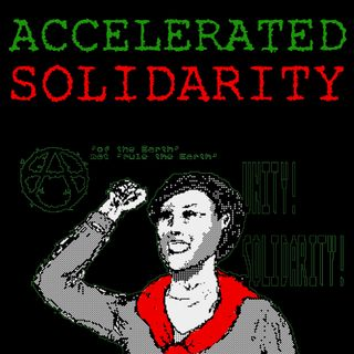 Accelerated Solidarity by @AcornElectron