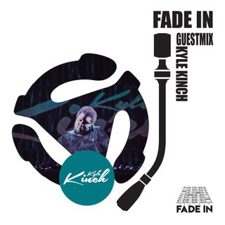 Fade In Friday 010: Kyle Kinch
