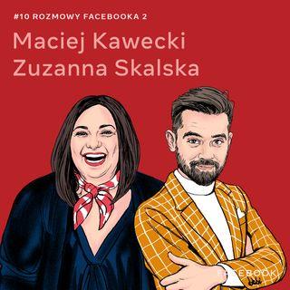O kreowaniu przyszłości - Maciej Kawecki i Zuzanna Skalska