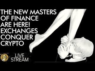 New Masters of Finance - Crypto Exchanges