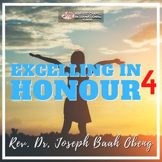 Excelling in Honour - Part 4