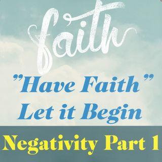 Negativity Part 1 Ep 80