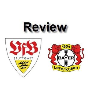 Review - Stuttgart Vs Leverkusen