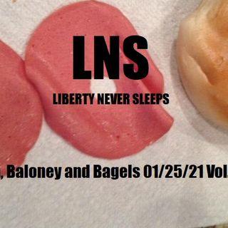 Biden, Baloney and Bagels 01/25/21 Vol.10 #016
