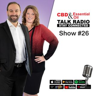 Show #26 - CBD & Essential Oils