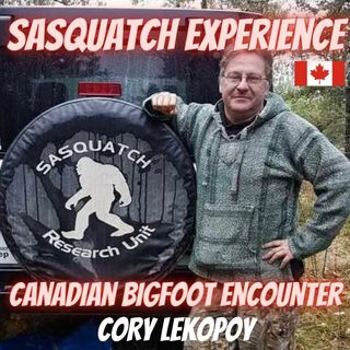 EP10: Canadian Bigfoot Encounters