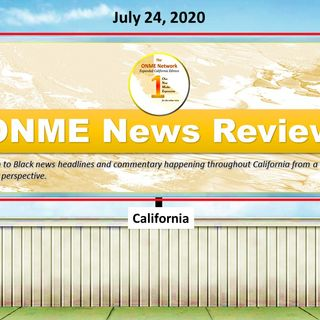 ONME News Review - July 24, 2020; The latest ONME News Headlines