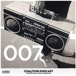 Coalition Podcast | Episode #007 (We're back)