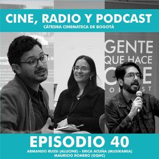 EP40: Cine, Radio y Podcast en la Cátedra Cinemateca