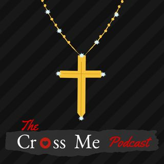 The CrossMePodcast