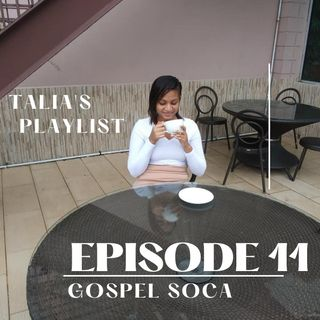 Episode 11: Gospel Soca