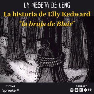 """Ep. 45 - La historia de Elly Kedward """"la bruja de Blair"""""""