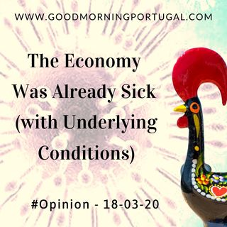 Opinion: The Economy was Already Sick (with Underlying Conditions)