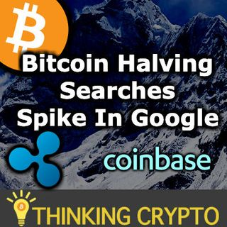 BITCOIN HALVING GOOGLE SEARCHES UP! Ripple & Coinbase Team Up Crypto Regulations - Tezos Vertalo