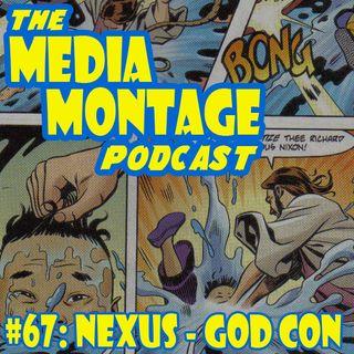 MMP 67 - Nexus: God Con