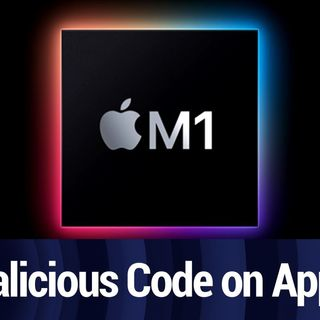 Malicious Code Is Now Native on Apple Silicon | TWiT Bits
