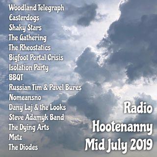 RADIO HOOTENANNY MID JULY 2019