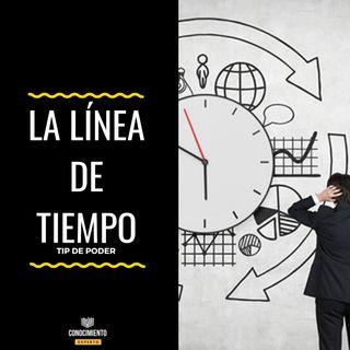 La Línea de Tiempo - Tip de Poder