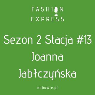 Sezon 2, Stacja 13: O jakiej roli marzy Joanna Jabłczyńska? Posłuchaj!