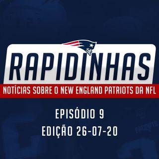 RAPIDINHAS #9 | Quarterbacks, Troy Brown e mais - Edição 26JUL