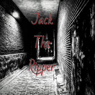 EP1 Jack The Ripper/Start Of A Show!