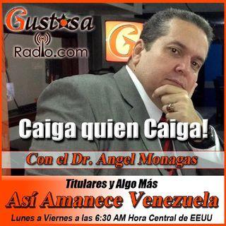 #8Jul ASÍ AMANECE VENEZUELA Se Ratifica Nuestro Anjncio: ELECCIONES Más Que Intervenciones