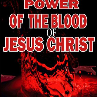 SET FREE BY THE POWER OF THE BLOOD OF JESUS