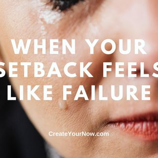 2231 When Your Setback Feels Like Failure