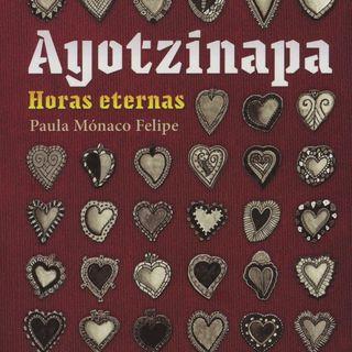 Ayotzinapa: Horas eternas