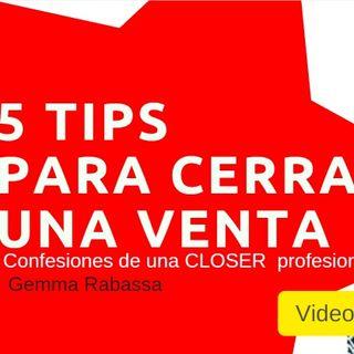 5 tips para cerrar una venta | Confesiones de una Closer de ventas