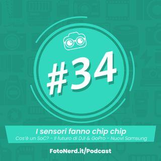 ep.34: i sensori fanno chip chip