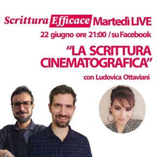 La scrittura cinematografica, con Ludovica Ottaviani