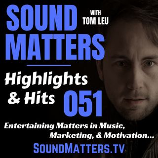 051: Highlights & Hits