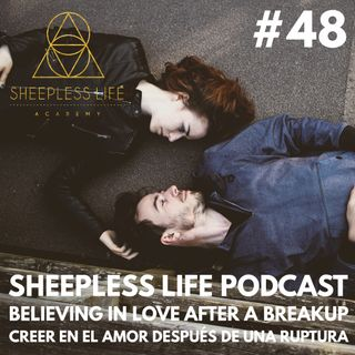 048 - Believing in Love after a Breakup