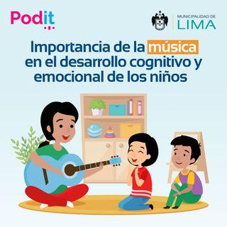 PEF. Ep. 6   Importancia de la música en el desarrollo cognitivo y emocional de los niños