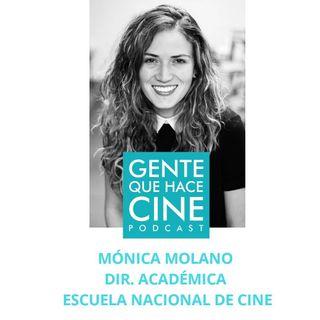 EP2: CINE Y ESCUELAS DE CINE (Mónica Molano: Directora de la Enacc Colombia)