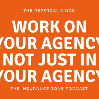 Are You Working ON Your Agency or Just IN Your Agency?
