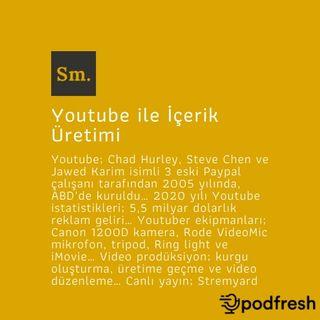 Youtube ile İçerik Üretimi