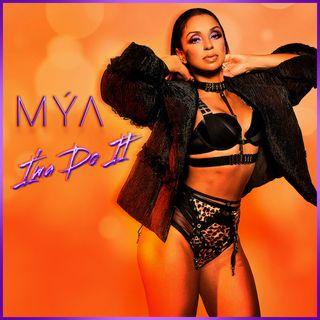Mya Im A Do It WMIH Radio Feature