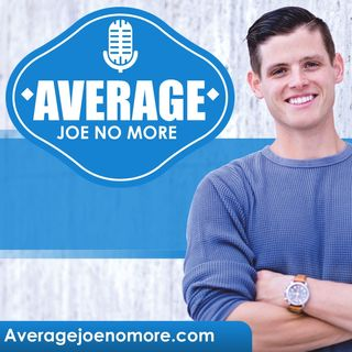 Average Joe No More