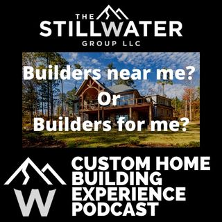 Builders near me or builders for me and my Lake Keowee Custom Home.
