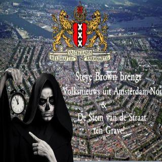 Steve Brown brengt Volksnieuws uit Amsterdam-Noir en De Stem van de Straat ten Grave!